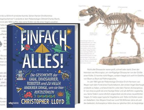 """""""Einfach alles!"""" Die bunteste Universal-Geschichte unserer Erde – einfach erklärt von Bestseller-Autor Christopher Lloyd!"""